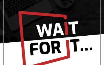 Wait For It – HS Confinement #5